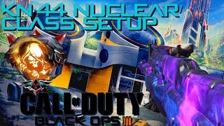 kn 44 best class setup nuclear bo3 gameplay commentary