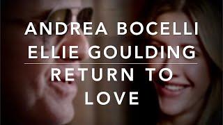 Andrea Bocelli - Return To Love ft. Ellie Goulding (Lyrics/Testo)