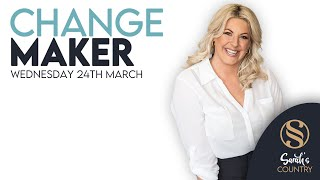 CHANGE MAKER | 24 March 2021