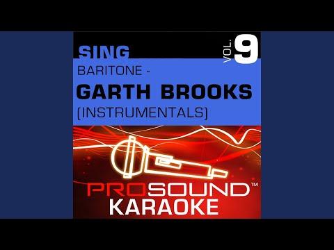 The Dance (Karaoke Instrumental Track) (In the Style of Garth Brooks)