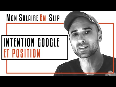 SEO : Ce que Google Veut & Intention de Recherche