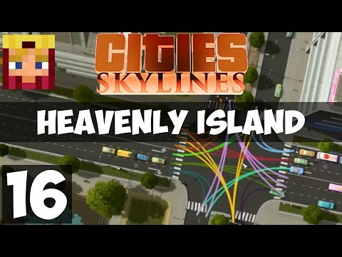 Cities Skylines Heavenly Island: Part 16 - Traffic++ Mod (Gameplay LP 1080p/60)