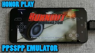 Honor Play - Burnout Dominator - PPSSPP v1.8.0 - Test