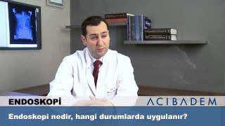 Endoskopi nedir, hangi durumlarda uygulanır?