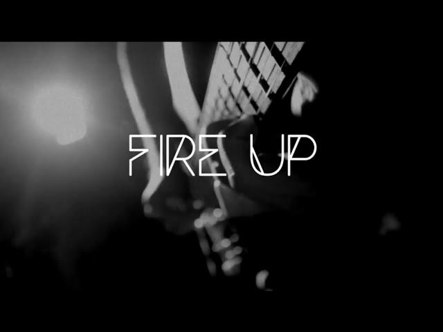 Fire Up (Music Video)