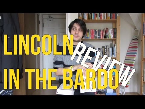 Lincoln in the Bardo by George Saunders REVIEW Mp3