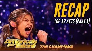 Recap (Pt. 1) - TOP 12 Finalists Acts On America's Got Talent Champions