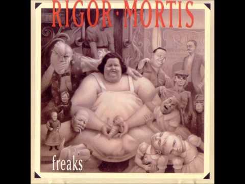 Rigor Mortis - Freaks (Full EP)