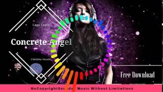 Concrete Angel - Christina Novelli | Lagu Gratis