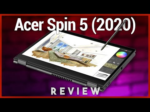 Acer Spin 5 (2020) Review - Affordable Ultrabook With Thunderbolt 3 & 3:2 2K Display