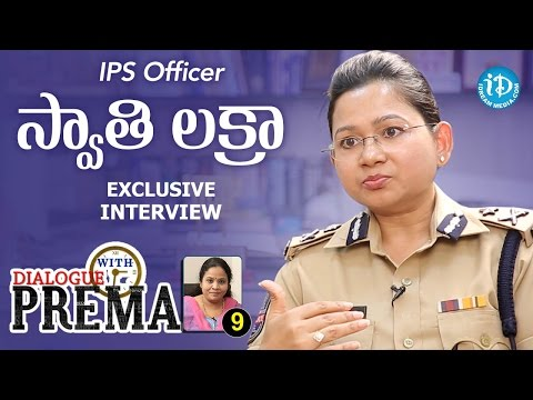 IPS Officer Swati Lakra Exclusive Interview || Dialogue With Prema #9 - #67