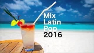 Mix Latin Pop [Mirar Hacia Adelante]