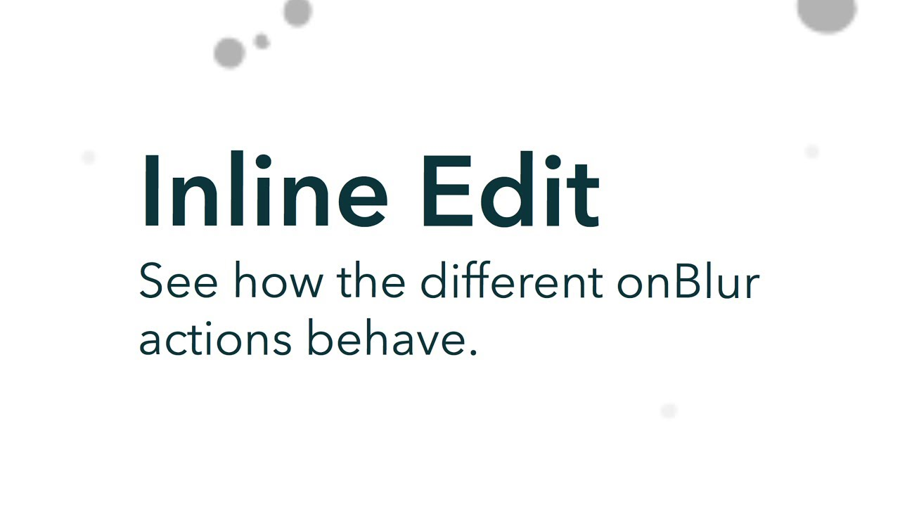 Inline Edit: Different behaviors when clicking outside a form using the