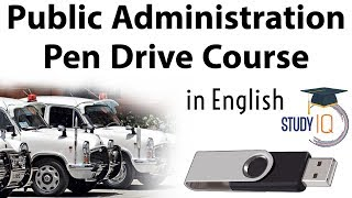 Public Administration Pen Drive course now available in English, Score more in UPSC CSE & State PSCs
