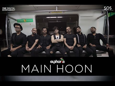 Main Hoon... I Am | Euphoria | Palash Sen...