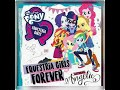 Hasbro My Little Pony Equestria Girls 'Equestria Girls Forever' ft  Angelic  Audio