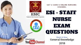ESI - Staff Nurse Exam and AIIMS - Nursing Officer Exam Recent General Knowledge Questions