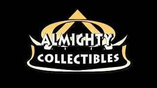 Almighty Collectibles Intro