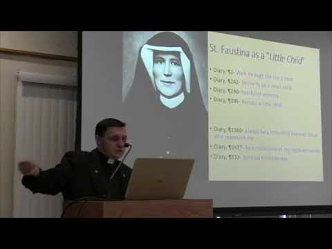 St Faustina and the Child Jesus Retreat Fr. Anthony Gramlich, MIC