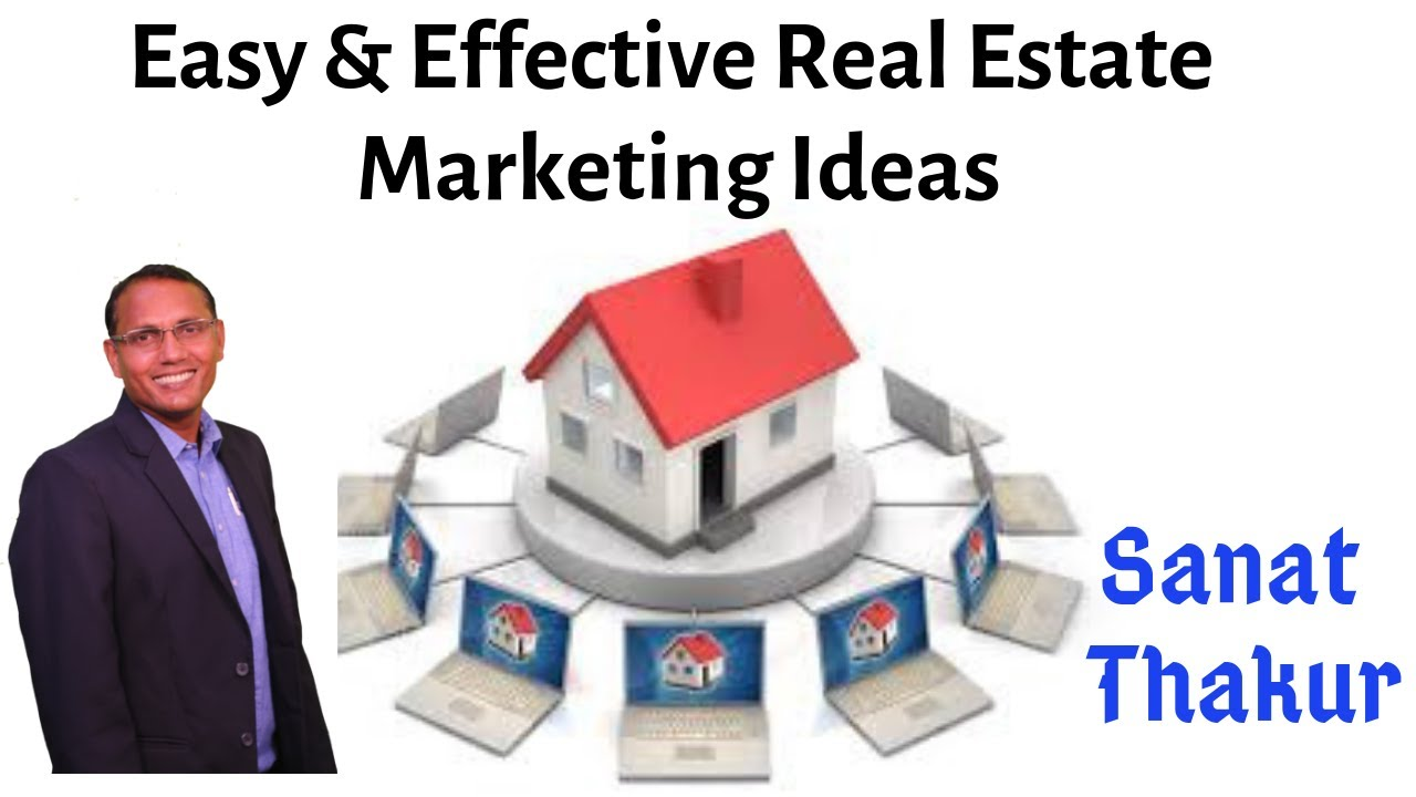Easy & Effective Real Estate Marketing Ideas In Hindi By Sanat Thakur