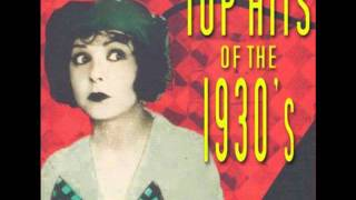 Another of my favorite songs from Top Hits of the 1930's! Enjoy.