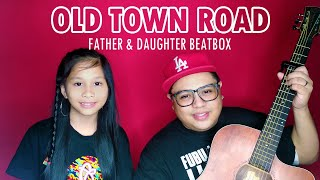 father-daughter-beatbox---old-town-road