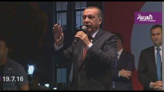 أردوغان: الشعب يريد إعدام مدبري الانقلاب