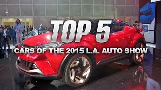 Top 5 Cars of the 2015 L.A. Auto Show