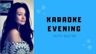 KARAOKE EVENING with MADEE
