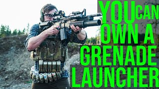 You can own a Grenade Launcher (40mm, not a flare launcher)