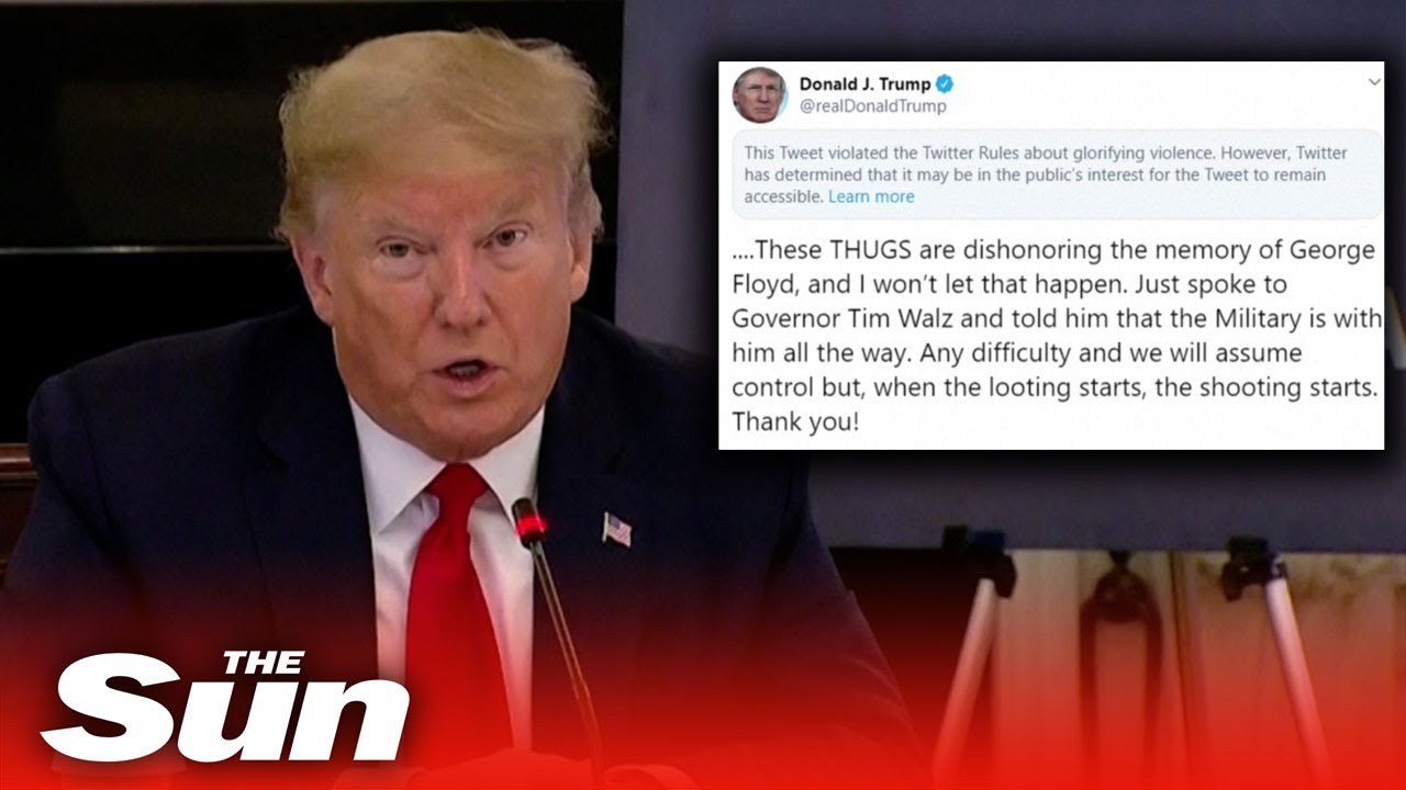 When there's looting, people get shot,' Donald Trump on his tweet ...