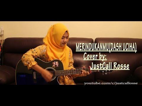 DASH UCIHA-MERINDUKANMU Cvr by JustCall Rosse