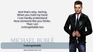 Michael Bublé - Unforgettable [Lyrics]
