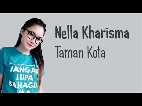 Nella Kharisma - Taman Kota (Lirik Video)