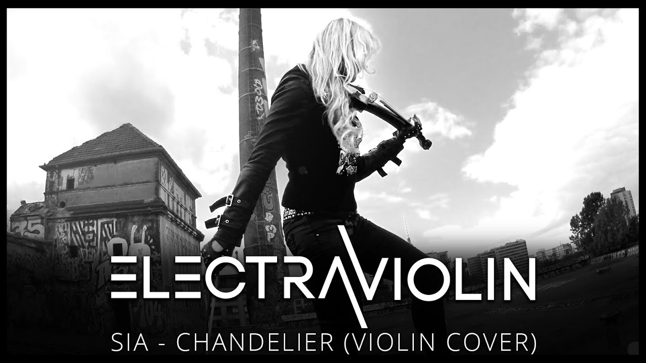 Sia - Chandelier (Violin Cover by Electra Violin) - YouTube