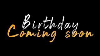 Birthday Coming Soon Status   WhatsApp Status   Tending Status   Dj AnikeT   RX Rohit 07