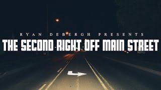 The Second Right Off Main Street (Short Film)