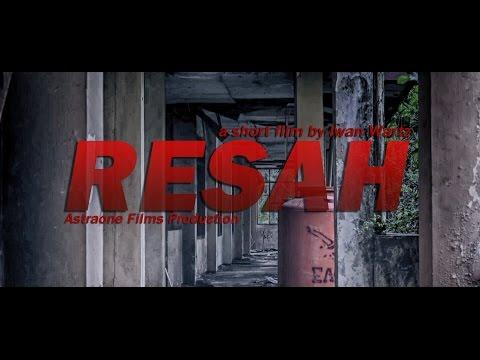 RESAH - Short Film By Iwan Wartz