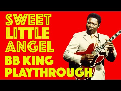 Sweet Little Angel | BB King | Playthrough