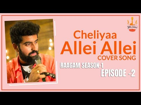 allei-allei-cover-song-||-cheliya-||-oorjah-the-band