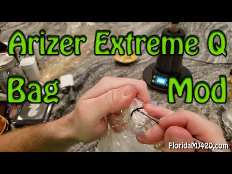 Arizer Extreme Q Bag Mod – Increase Capacity, Full Extraction, Stop Leaks – Marijuana Vape
