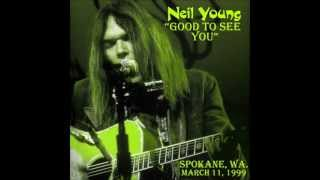 """Neil Young- """"Good to See You"""" Live in Spokane, Wa. on 3-11-99"""