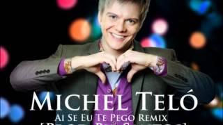 Michel Teló - Ai Se Eu Te Pego Versión Reggaetón _-_ ((Prod By. Santos))
