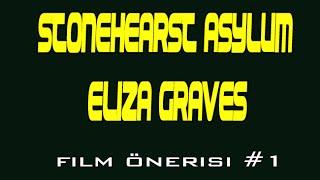 Stonehearst Asylum Eliza Graves - Film Önerisi #1