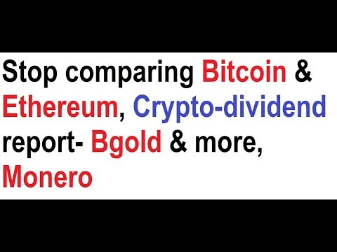 Stop comparing bitcoin ethereum crypto dividend report bgold stop comparing bitcoin ethereum crypto dividend report bgold more monero ccuart Image collections