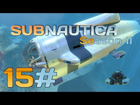 Subnautica | Cyclops fragment location Bridge Engine Hull | part 15 | Let's play - gameplay