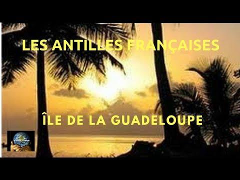 les Antilles découverte des splendides paysages de la Guadeloupe