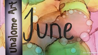 """Alcolhol ink ( 15 ) making a lay out """" June """"for my bullet journal"""