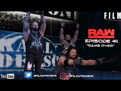 "WWE 2K17 Monday Night Raw Story Mode Episode 41""Game Over"""