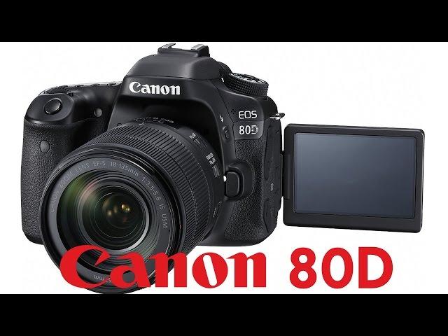 Canon EOS 80D tutorial video – CanonWatch